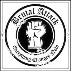 Brutal Attack ‎– Everything Changes Now- LP